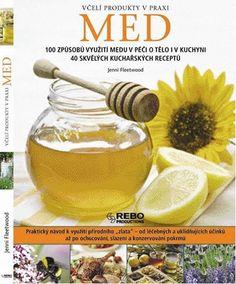 Med - Včelí produkty v praxi