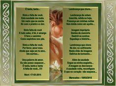 É TANTA ... // A LEMBRANÇA... /// DUETO E ARTES DE NOSSA MAR QUERIDA- OBRIGADA, MENINA AMADA !!! - Encontro de Poetas e Amigos
