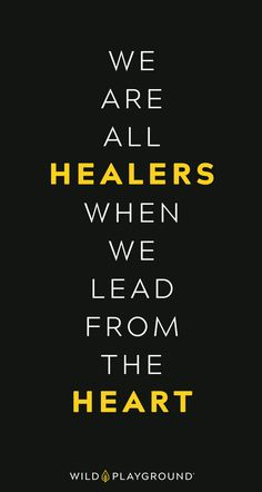 When we lead from the heart, we heal. Find your healing powers through play, introspection and ancient shamanic wisdom  at Wild Playground