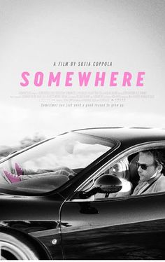 Somewhere. Sophia Coppola really gets the dynamics of male/female relationships, this movie is a winner.