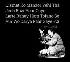 Larty rahy hum toofano sy or wo darya paar gaye. Nfak Quotes, Sufi Quotes, Truth Quotes, Photo Quotes, Poetry Quotes, Qoutes, Hindi Good Morning Quotes, Love Quotes In Hindi, Nfak Lines