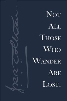 J.R.R. Tolkien Quote from The Fellowship of the Ring