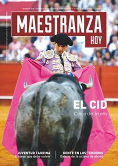 NÚMERO 5 De la revista editada por Toromedia El Cid, cerca del triunfo en Maestranza Hoy - Mundotoro.com #Sevilla