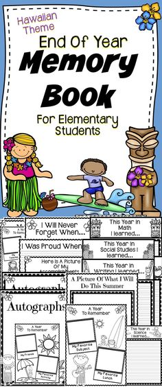 End of Year Memory Book For Elementary Students - This is an engaging Hawaiian theme end of year memory book.
