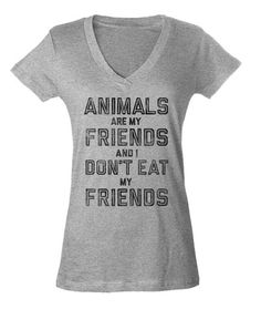d3a88492e Women s Animals Are My Friends And I Don t Eat My Friends Vegetarian Quote  Vneck T-Shirt