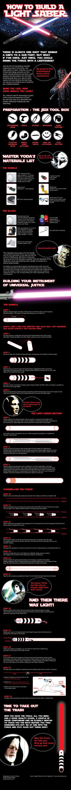 #INFOGRAPHIC: HOW TO MAKE YOUR OWN LIGHTSABER    Soon my precious...