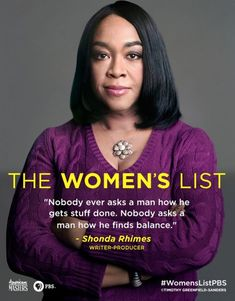 Shonda Rhimes quote --  — Nobody ever asks a man how he gets stuff done. Nobody asks a man how he finds balance.