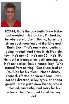 I'm very proud. It's sick that people push me and my belieber friends around because our idol made a mistake. So what he's only HUMAN!