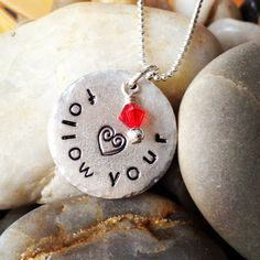 Follow your heart handstamped pendant from designsmith.