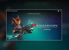 Stream Starting soon video for Rogerbrown