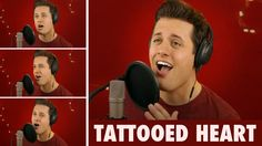 Tattooed Heart - a cover song by Nick Pitera