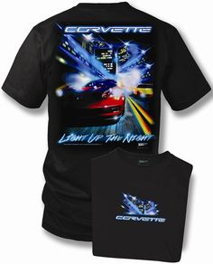 Corvette T-shirt - Light up the Night$17.00  Corvette T-shirt - Light up the Night Click to enlarge This Black t-shirt depicts a city skyline with C6 & C5. The shirt is 100% preshrunk cotton.   Available in m - 3X.