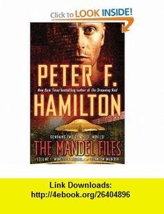 The Mandel Files, Volume 1 Mindstar Rising  A Quantum Murder (9780345526359) Peter F. Hamilton , ISBN-10: 034552635X  , ISBN-13: 978-0345526359 ,  , tutorials , pdf , ebook , torrent , downloads , rapidshare , filesonic , hotfile , megaupload , fileserve