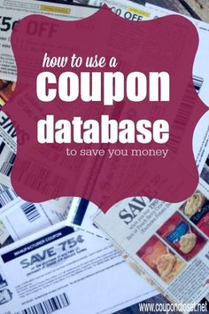 How to Save Money with a coupon database - here are easy tips to help you find the BEST coupons.