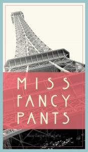 Miss Fancy Pants by Alicia Gargaro-Magana - OnlineBookClub.org Book of the Day…