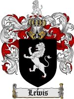 Lewis Coat of Arms / Lewis Family Crest  The surname of LEWIS was a baptismal name 'the son of Louis or Llewis', an ancient and still popula...