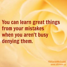 You can learn great things...