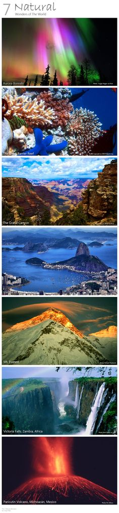 The 7 Natural Wonders of the World.