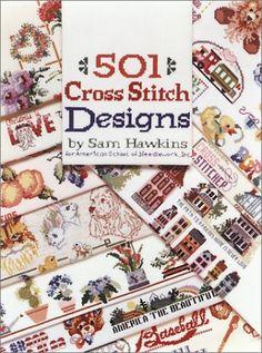 501 Cross Stitch Designs by Sam Hawkins http://www.amazon.com/dp/0696046687/ref=cm_sw_r_pi_dp_sibgxb0S7XPQF