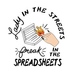 Shop Lady in the streets freak in the spreadsheets shirtdesign t-shirts designed by TeeFunny as well as other shirtdesign merchandise at TeePublic. Said Wallpaper, Linkedin Background, Self Awareness, Art Reference, Office Inspo, Sign Sign, Sayings, Street, Lady