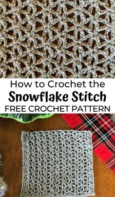 Learn a new Christmas Crochet Stitch: the Snowflake Stitch! Crochet snowflake pattern, easy crochet stitch pattern for beginners. stricken How to Crochet the Snowflake Stitch Crochet Snowflake Pattern, Christmas Crochet Patterns, Crochet Snowflakes, Crochet Blanket Patterns, Stitch Patterns, Crochet Christmas, Knitting Patterns, Easy Crochet Stitches, Free Crochet