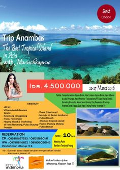 Trip anambas the best tropical island in asia with marischkaprue   Catat tanggalnyaa guys 22-27 Maret 2016