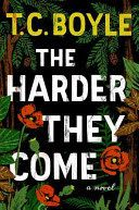 Set in contemporary Northern California, The Harder They Come explores the volatile connections between three damaged people -- an aging ex-Marine and Vietnam veteran, his psychologically unstable son, and the son's paranoid, much older lover -- as they careen towards an explosive confrontation. 6/8/15