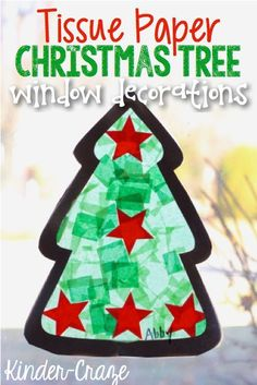 Tissue Paper Christmas Tree Window Decorations: Christmas Craft for Kids. Preschool Christmas, Noel Christmas, Christmas Crafts For Kids, Christmas Projects, Winter Christmas, Christmas Themes, Holiday Crafts, Holiday Fun, Christmas Decorations