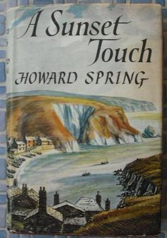 A Sunset Touch by Howard Spring, http://www.amazon.com/dp/B0000CINHV/ref=cm_sw_r_pi_dp_s808qb0M9XTG9