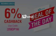 Mobikwik DOD- Get flat 6% Cashback on Recharge & bill Payment (Max upto Rs 100)
