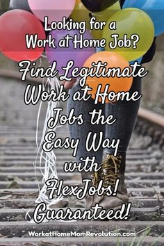 FlexJobs is a job service that helps moms find work at home jobs, flexible jobs, and freelance work. Best of all, the job leads are 100% legitimate, guaranteed! If you're seeking a work from home job, this is a great place to start! FlexJobs help you find legitimate home-based jobs with established, well known companies! You can make money from home!