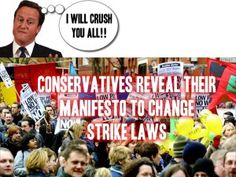 Slave #Britain: #Conservative part outline new strike law if elected (#uk #welfare #bedroomtax #poverty #austerity)