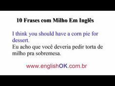 10 Frases com Milho Em Inglês   EnglishOk http://www.englishok.com.br/10-frases-com-milho-em-ingles/