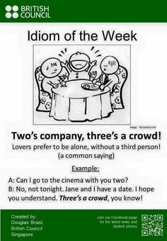 Idiom: Two's company, three's a crowd! English Writing Skills, Learn English Grammar, English Vocabulary Words, Learn English Words, English Phrases, English Idioms, English Language Learning, English Lessons, Teaching English