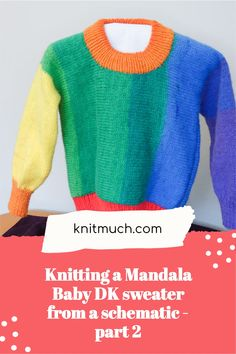 This is Part 2 of a tutorial on how to get the right gauge for knitting a sweater written for a gauge other than the one you want to knit with.💜😊 All you need to work with is a schematic. Using Lion Brand Mandala DK yarn to knit a sweater – free pattern and great tutorial. #Lionbrand #Lionbrandyarn #Yarn #Yarnaddict #Knittingtutorials #Mandalayarn #Mandalababydk Mandala Yarn, Cast Off, Lion Brand Yarn, Yarn Colors, Yarns, Baby Knitting, Free Pattern, Knit Crochet, Magic