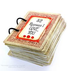 """""""52 Reasons I Love You"""" Cards    http://papervinenz.blogspot.com/2011/02/hi-everyone-this-is-last-of-my.html"""
