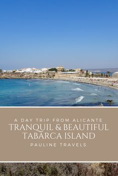 Tabarca is the popular getaway from Alicante in the weekend for the locals. You can also find adventurous travelers and sun-worshipers that are all hanging out on the island. Tabarca is the perfect weekend getaway from Alicante City.