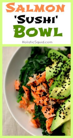 Salmon Sushi Bowl - Holistic Squid