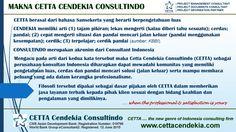 Mengenal lebih dekat makna nama Cetta Cendekia Consultindo http://www.cettacendekia.com/