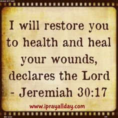 """Release your faith today for divine healing in Jesus name""♥"
