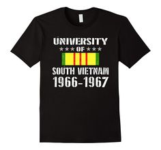 University of South Vietnam Shirt- Funny Memorial Day Gift