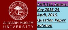 AMUEEE Answer Key 2016-24 April, 2016-Question Paper Solution