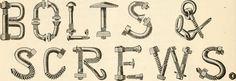 "Bolts & Screws | Image from page 23 of ""Official programme, 20th annual encampment G. A. R. Department of Ohio, and third annual convention Woman's relief corps, auxiliary to G. A. R., Department of Ohio, April 28th, 29th & 30th, 1886"" (1886)"
