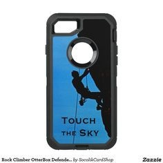 "Rock Climber OtterBox Defender iPhone 7 Case - This Otterbox Defender for the iPhone 7 is decorated with our original photograph of a rock climber silhouetted against a bright blue sky. Default text is ""Touch the Sky"" but you can easily modify it. Great protection for your new cell phone. Original photograph by Alan Socolik. All Rights Reserved © 2016 Alan & Marcia Socolik."