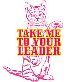 Arte TAKE ME TO YOUR LEADER de Que Desenho Legal | Disponível em camiseta, poster e case de celular. Só na @toutsbrasil