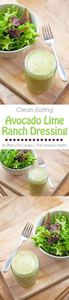 Clean Eating Recipes | Avocado Ranch Dressing | Ranch Dressing Recipes | Dairy Free Salad Dressing Recipes ~ https://www.thegraciouspantry.com
