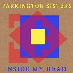 Inside my Head EP, by Parkington Sisters