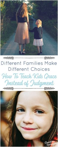 Explaining Why Different Families Make Different Choices. We don't always have to agree with the choices of other families, but we can teach our kids to show grace instead of passing judgement. Gentle Parenting, Parenting Advice, Kids And Parenting, Parenting Styles, Foster Parenting, How To Be Graceful, How To Teach Kids, Raising Girls, Baby Massage