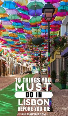19 Things You Need to Do in Lisbon Before You Die Pinterest: @theculturetrip