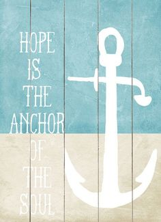 """Hope Is The Anchor Wall Decor  The """"of the soul"""" should have been painted in mint, like the background above it. =)"""